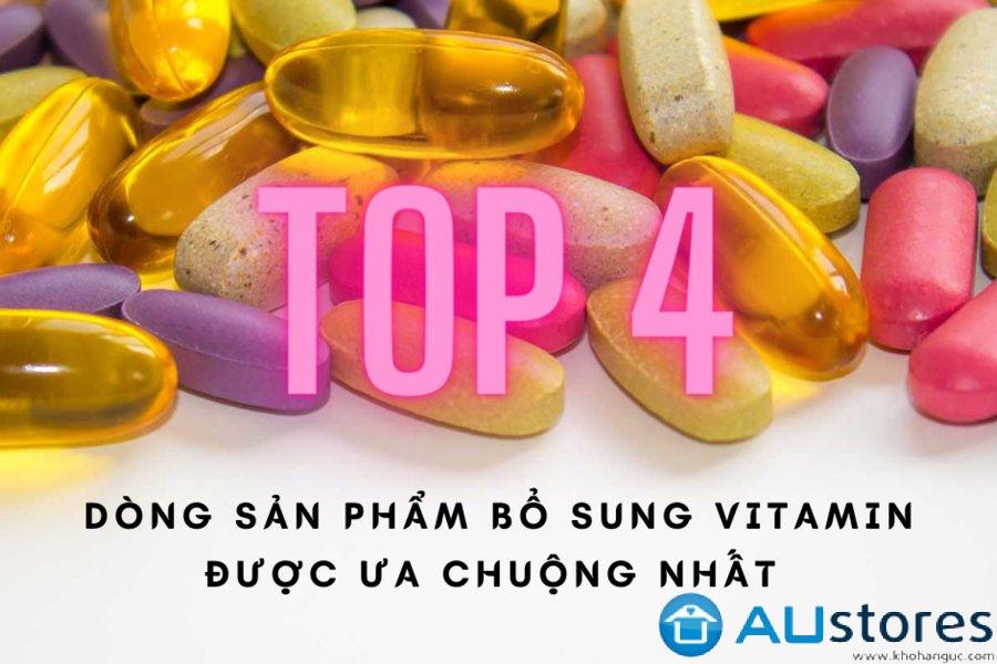 Bổ sung Vitamin thật dễ dàng với 4 dòng sản phẩm hot nhất