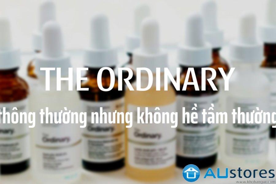 """The Ordinary - """"thông thường"""" nhưng không hề tầm thường"""